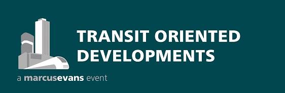 marcus evans : Transit Oriented Developments